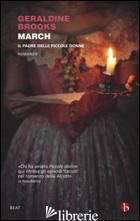 MARCH. IL PADRE DELLE PICCOLE DONNE -BROOKS GERALDINE