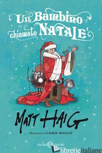 BAMBINO CHIAMATO NATALE (UN) -HAIG MATT