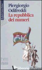 REPUBBLICA DEI NUMERI (LA) -ODIFREDDI PIERGIORGIO