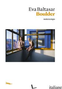 BOULDER - BALTASAR EVA
