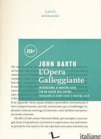 OPERA GALLEGGIANTE (L') -BARTH JOHN