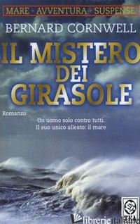 MISTERO DEI GIRASOLE (IL) -CORNWELL BERNARD
