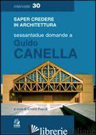 SESSANTADUE DOMANDE A GUIDO CANELLA -PRANDI E. (CUR.)