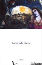 COLORI DELLE DONNE (I) -AA.VV.