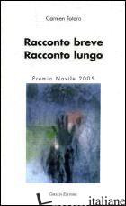 RACCONTO BREVE RACCONTO LUNGO -TOTARO CARMEN