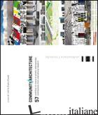COMMUNITY/ARCHITECTURE. 57 CONTRIBUTI DI RICERCA DI AMBITO INTERNAZIONALE. EDIZ. -PRANDI E. (CUR.)