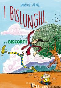 BISLUNGHI E I BISCORTI (I) -STRADA ANNALISA