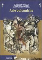 ARIE BALCANICHE -VITALI ANDREA; VITALI GIANCARLO