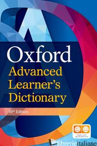 OXFORD ADVANCED LEARNER'S DICTIONARY. PER LE SCUOLE SUPERIORI. CON ESPANSIONE ON - AAVV