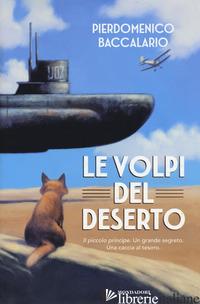 VOLPI DEL DESERTO (LE) - BACCALARIO PIERDOMENICO