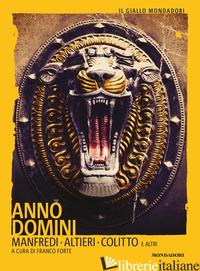 ANNO DOMINI - FORTE F. (CUR.)