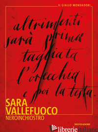 NEROINCHIOSTRO - VALLEFUOCO SARA