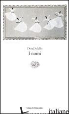 NOMI (I) - DELILLO DON