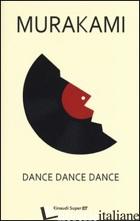 DANCE DANCE DANCE - MURAKAMI HARUKI
