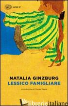 LESSICO FAMIGLIARE - GINZBURG NATALIA