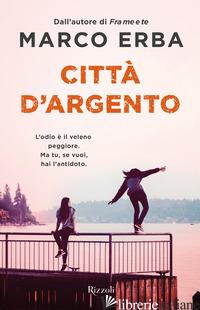 CITTA' D'ARGENTO - ERBA MARCO