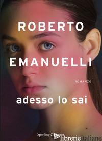 ADESSO LO SAI - EMANUELLI ROBERTO