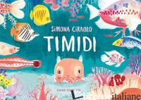 TIMIDI. EDIZ. A COLORI - CIRAOLO SIMONA