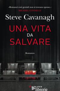 VITA DA SALVARE (UNA) - CAVANAGH STEVE