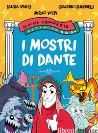 MOSTRI DI DANTE. DIVINA COMMEDIA ACTIVITY BOOK (I) - GUCCINELLI GIACOMO; VAIOLI LAURA; VOLPI MIRKO