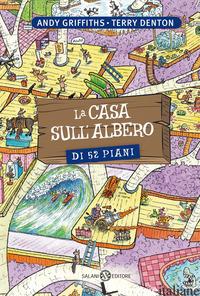 CASA SULL'ALBERO DI 52 PIANI (LA) - GRIFFITHS ANDY; DENTON TERRY