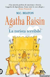 TURISTA TERRIBILE. AGATHA RAISIN (LA) - BEATON M. C.