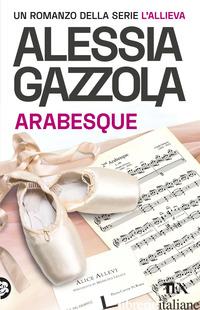 ARABESQUE. EDIZIONE SPECIALE ANNIVERSARIO - GAZZOLA ALESSIA