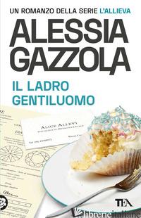 LADRO GENTILUOMO. EDIZIONE SPECIALE ANNIVERSARIO (IL) - GAZZOLA ALESSIA