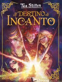 DESTINO DI INCANTO (IL) - STILTON TEA
