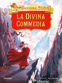 DIVINA COMMEDIA DI DANTE ALIGHIERI (LA) - STILTON GERONIMO