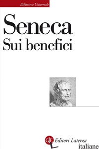 SUI BENEFICI - SENECA LUCIO ANNEO; MENGHI M. (CUR.)