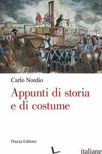 APPUNTI DI STORIA E DI COSTUME - NORDIO CARLO