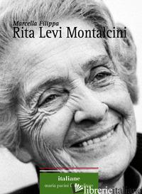 RITA LEVI MONTALCINI - FILIPPA MARCELLA