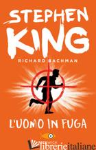 UOMO IN FUGA (L') - KING STEPHEN