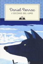 OCCHIO DEL LUPO. EDIZ. ILLUSTRATA (L') - PENNAC DANIEL