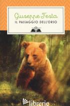 PASSAGGIO DELL'ORSO (IL) - FESTA GIUSEPPE