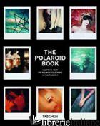 POLAROID BOOK. EDIZ. ITALIANA, SPAGNOLA E PORTOGHESE (THE) - HITCHCOCK BARBARA; CRIST S. (CUR.)