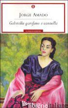 GABRIELLA GAROFANO E CANNELLA - AMADO JORGE