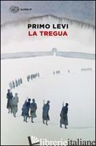 TREGUA (LA) - LEVI PRIMO