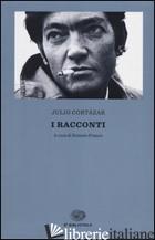 RACCONTI (I) - CORTAZAR JULIO; FRANCO E. (CUR.)