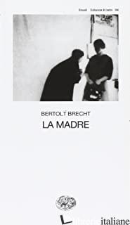 MADRE (LA) - BRECHT BERTOLT