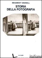 STORIA DELLA FOTOGRAFIA - NEWHALL BEAUMONT