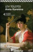 ANNA KARENINA - TOLSTOJ LEV; PACINI G. (CUR.)
