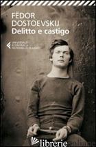 DELITTO E CASTIGO - DOSTOEVSKIJ FEDOR; REBECCHINI D. (CUR.)