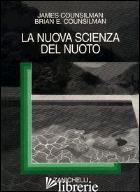 NUOVA SCIENZA DEL NUOTO (LA) - COUNSILMAN JAMES E.; COUNSILMAN BRIAN E.