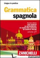 GRAMMATICA SPAGNOLA. CON ESERCIZI DI AUTOVERIFICA. CON CD AUDIO FORMATO MP3 - AA.VV