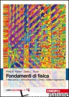 FONDAMENTI DI FISICA. MECCANICA, TERMODINAMICA, ONDE, ELETTROMAGNETISMO. CON CON - KESTEN PHILIP R.; TAUCK DAVID L.