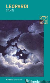 CANTI (I) - LEOPARDI GIACOMO; BANDINI F. (CUR.)