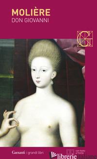 DON GIOVANNI O IL CONVITO DI PIETRA. TESTO FRANCESE A FRONTE - MOLIERE; BAJINI S. (CUR.)