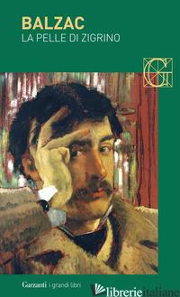 PELLE DI ZIGRINO (LA) - BALZAC HONORE' DE